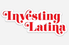 investing latina sticker