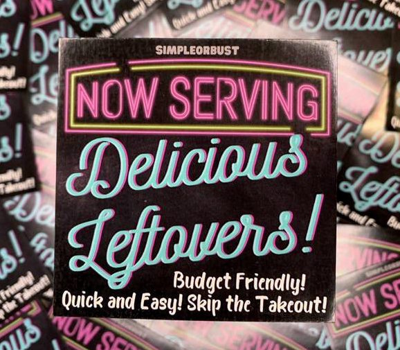 now serving delicious leftovers magnet